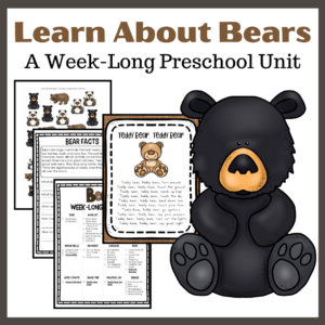 Let's Learn About Bears Preschool Unit Study