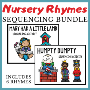 Nursery Rhyme Sequencing